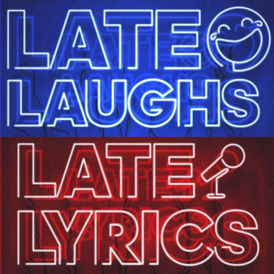 Late Laughs & Lyrics