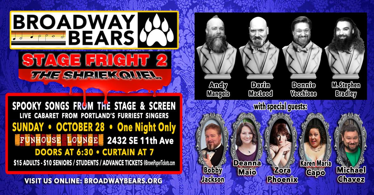 Broadway Bears Concert: Stage Fright 2: The Shriekquel
