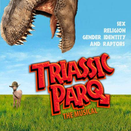 Triassic Parq, the Musical