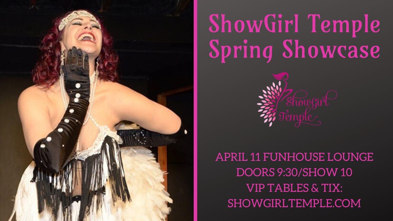 ShowGirl Temple Spring Showcase